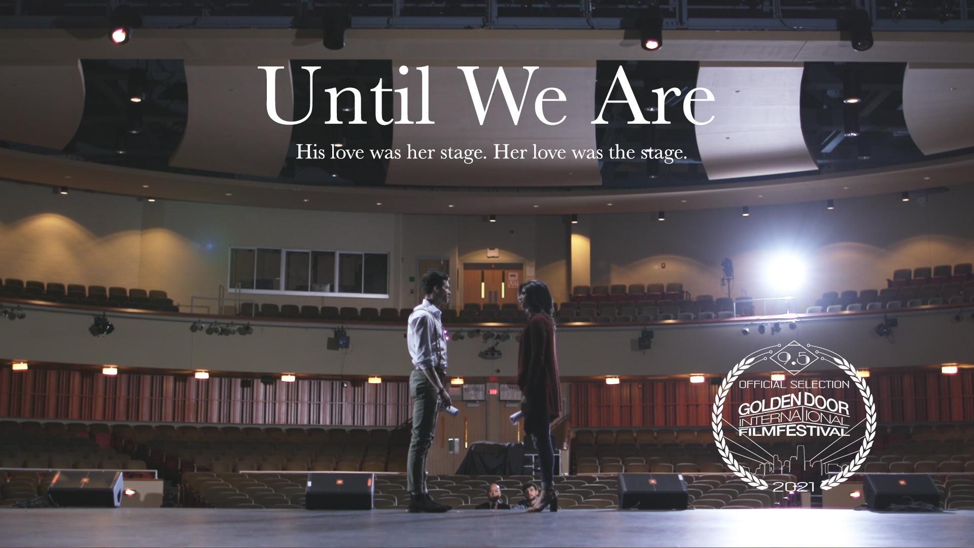 Until We Are