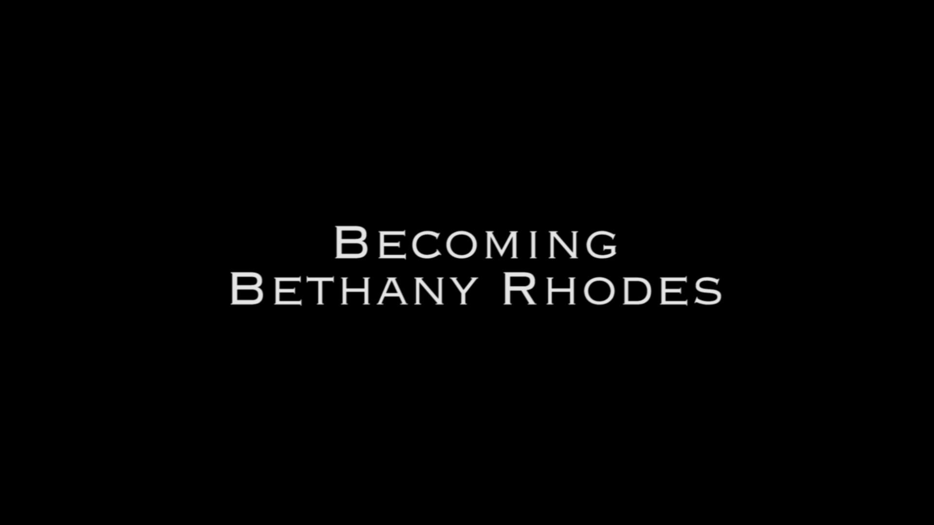 Becoming Bethany Rhodes