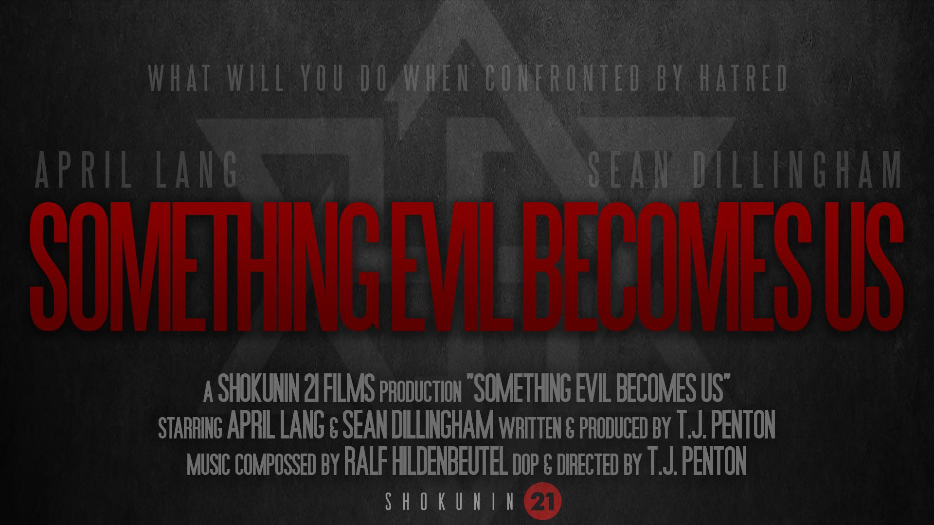 Something Evil Becomes Us