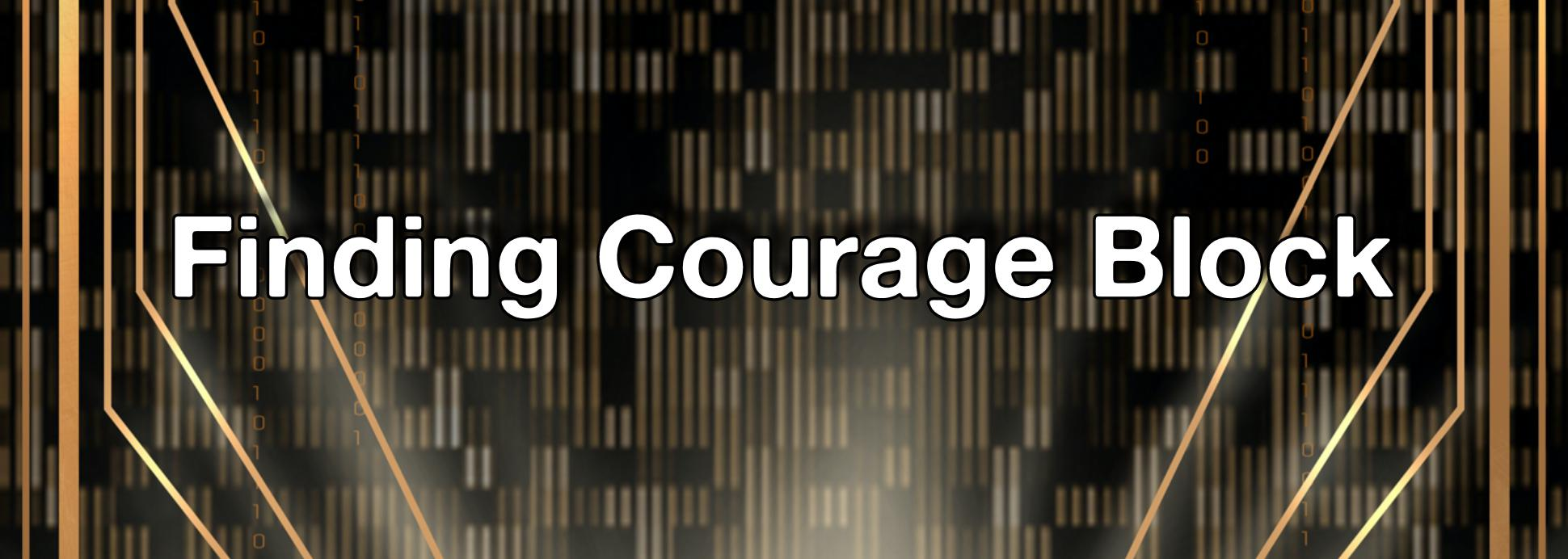 Finding Courage Block