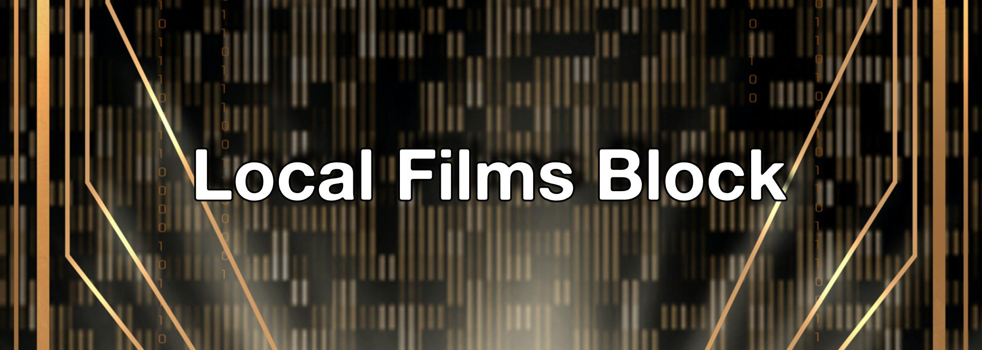 Local Films Block
