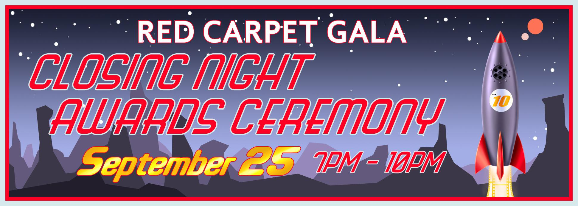 Red Carpet Gala and Awards Ceremony