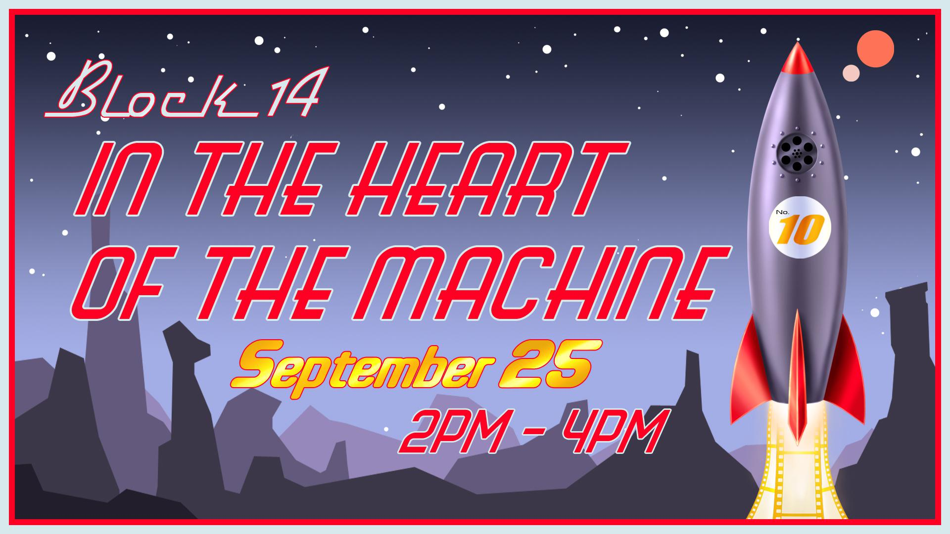 Block 14: In The Heart Of The Machine